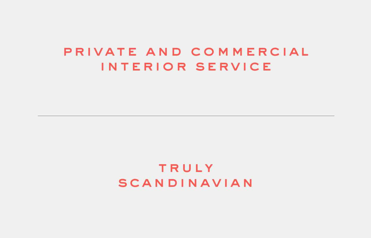 Lagom, Claims, Private and Commercial Interior Service, Truly Scandinavian