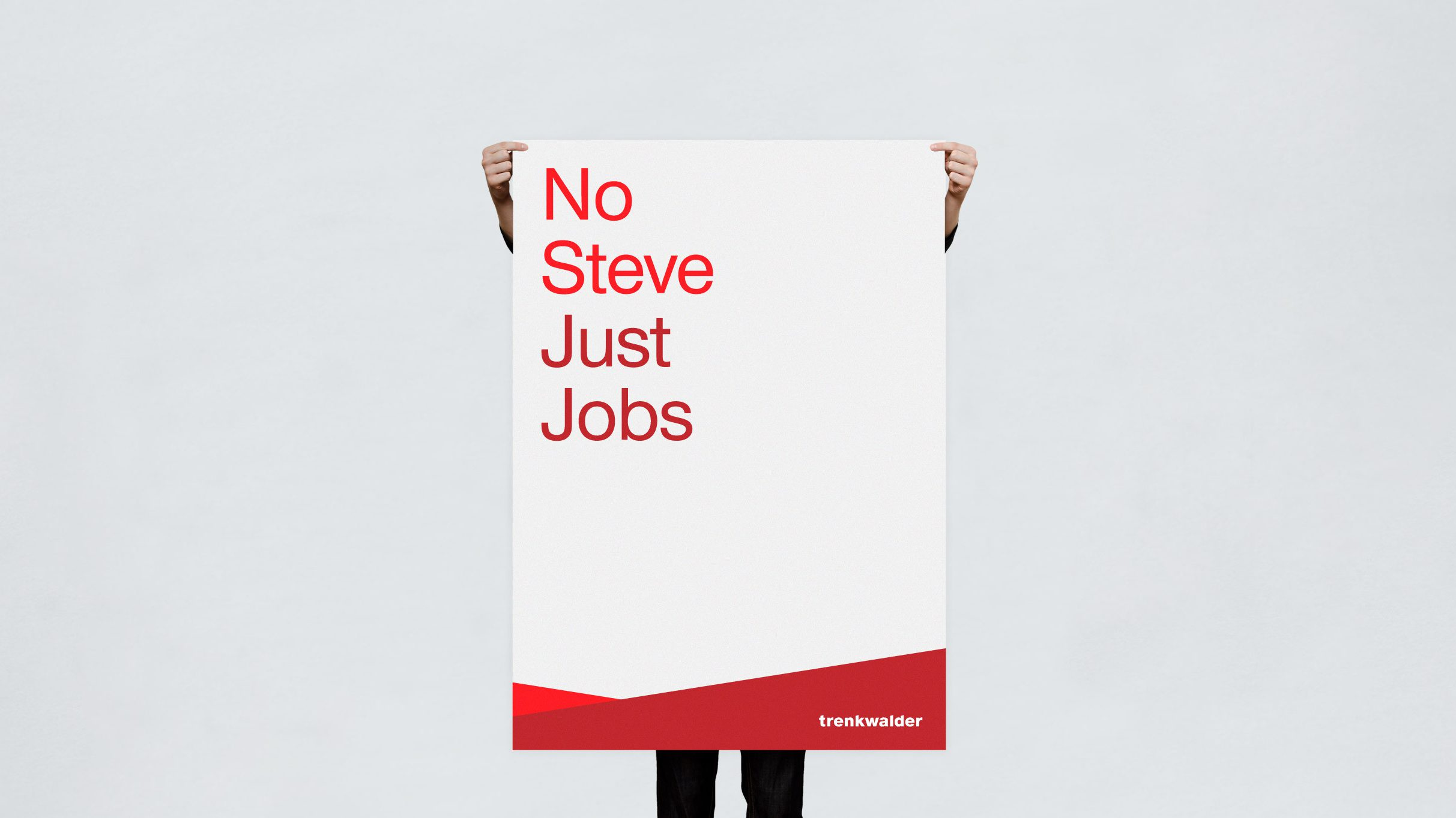 Trenkwalder, Plakat, No Steve Just Jobs